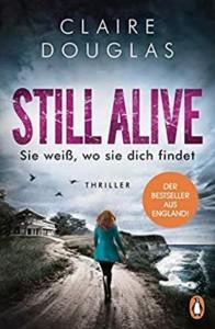 Claire Douglas - Still Alive