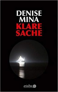 Denise Mina - Klare sache