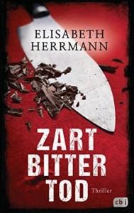 Elisabeth Herrmann - Zart, bitter, tod