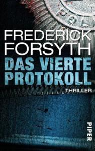 Frederick Forsyth - Das vierte Protokoll