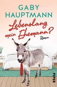 Gaby Hauptmann - Lebenslang mein Ehemann