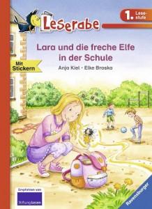 Lara und die freche Elfe in der Schule