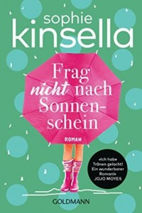 Sophie Kinsella - Frag nicht nach Sonnenschein