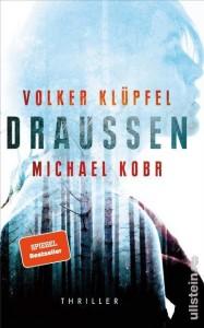 Volker Klüpfel - Draussen